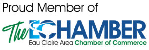 Proud Member of the Eau Claire Chamber of Commerce