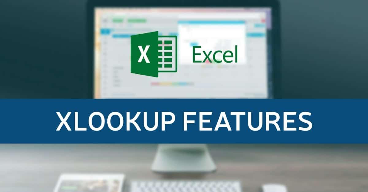 XLOOKUP Features in Excel