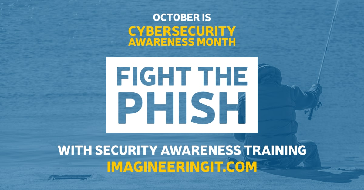 Fight the Phish during Cybersecurity Awareness Month