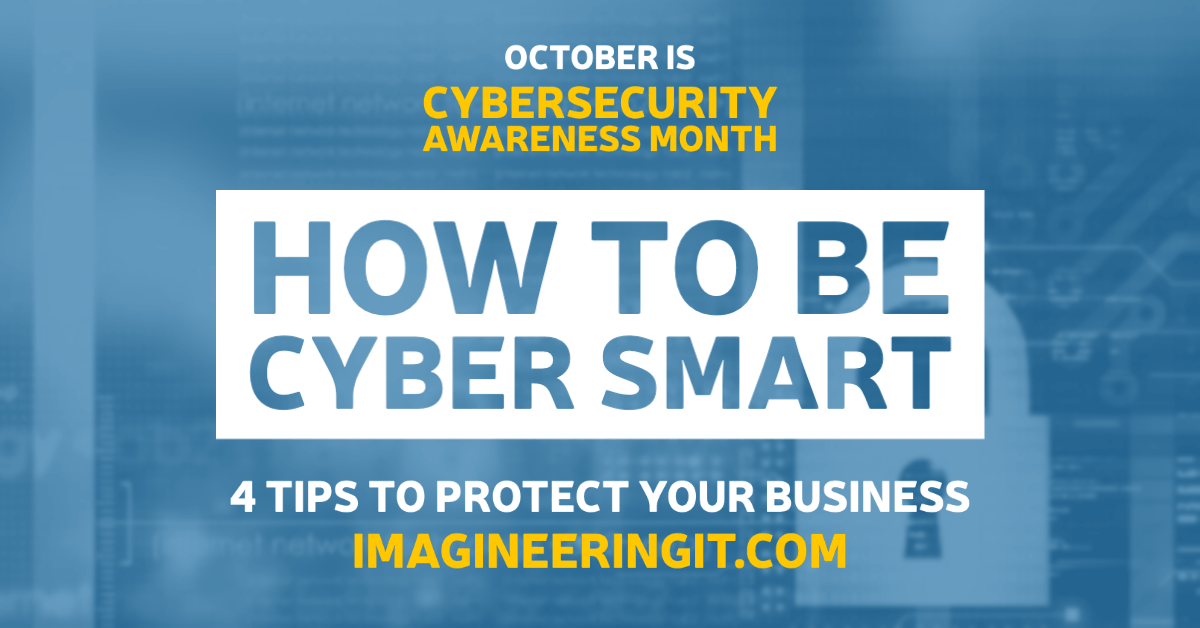 Cybersecurity Month How to be Cyber Smart